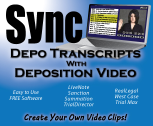 Deposition Video Synchronized with Legal Transcript